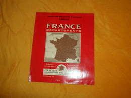 CARTE ANCIENNE TARIDE FRANCE DEPARTEMENTS...ECHELLE 1/1.265.000e 7 COULEURS..DATE ?.. - Maps
