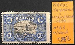 [835714]TB//O/Used-Maroc 1899 - N° 63, Mazagan à Marrakech - Marokko (1891-1956)