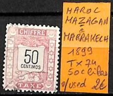 [835717]TB//O/Used-Maroc 1899 - TX74, Mazagan à Marrakech, 50c Lilas - Marokko (1891-1956)