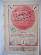 CAOUTCHOUC DeL'EQUATEUR  1927     DOUALA CAMEROUN - Aandelen