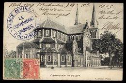 Carte Précurseur - Cathédrale De Saïgon - Cachet De Vinhlong Cochinchine - Vietnam