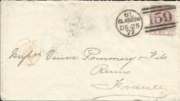GRANDE BRETAGNE , N° YT 55 Planche 8 , 1877 , Cachets GLASGOW & De REIMS Pour Le CHAMPAGNE VEUVE POMMERY & FILS - Covers & Documents