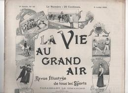 LA VIE AU GRAND AIR 09 07 1899 - MARATHON PARIS CONFLANS - 28 JOURS EN ESCADRE CHARCOT - ANCETRES AUTOMOBILE - AMIENS - Livres, BD, Revues