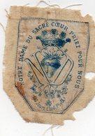 Notre Dame Du Sacré Coeur Priez Pour Nous (100 Jours D'Ind.Pie IX )écusson Cousu Sur Tissu Blanc 6cmX5cm N°2 MOYEN - Obj. 'Souvenir De'