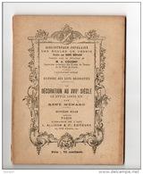 ARTS DECORATIFS - LA DECORATION AU XVIII IÈME SIÈCLE. LOUIS XIV - N°27L - - Home Decoration