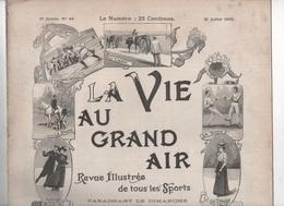 LA VIE AU GRAND AIR 16 07 1899 - COURSE BOL D'OR - COURSE AU CLOCHER L'OMNIUM MEUDON - DRAGS AUTOMOBILES - VELO 100 Km/h - Revistas - Antes 1900