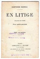 En Litige Dialogue En Prose Pour Petits Garçons Par Hortense Barrau - - French Authors