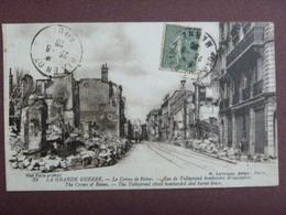 La Grande Guerre - Le Crime De Reims - Rue Talleyrand Bombardée Et Incendiée - France