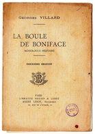 La Boule De Boniface Monologue Militaire Par Georges Villard - - Livres