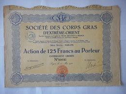 Ste Des CORPS GRAS D'EXTREME ORIENT 1924       SAIGON VIETNAM - Actions & Titres