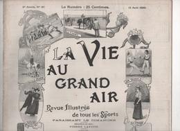LA VIE AU GRAND AIR 13 08 1899 - MAISONS LAFFITTE - BAINS & BAIGNEURS - ESCRIME - JEU DE BOULES PETANQUE - - Libri, Riviste, Fumetti