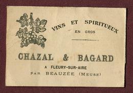 """FLEURY-SUR-AIRE  (55) : """" VINS Et SPIRITUEUX  CHAZAL & BAGARD """" - Visiting Cards"""