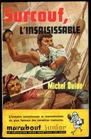 """"""" SURCOUF, L'INSAISISSABLE """", Par Michel DUINO - E.O. MJ N° 107 - Récit Historique Maritime. - Marabout Junior"""