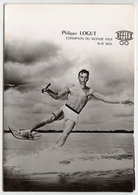 Carte Photo Sportif Philippe LOGUT - Champion Du Monde 1959 Sur Ski à Vichy - Fotografia