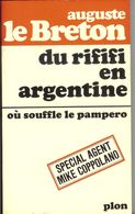 Livre Dédicacé Auguste Le Breton - Du RIFIFI En Argentine - Books, Magazines, Comics