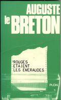 Livre Dédicacé Auguste Le Breton - Rouges étaient Les Emeraudes - Books, Magazines, Comics