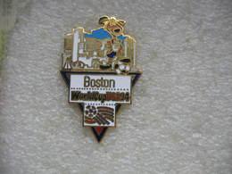 Pin's De La Coupe Du Monde De Football En 94 Aux USA. Equipe De BOSTON - Football