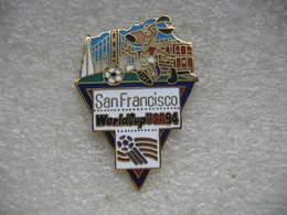 Pin's De La Coupe Du Monde De Football En 94 Aux USA. Equipe De SAN FRANCISCO - Football