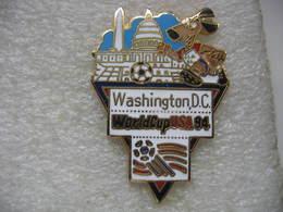 Pin's De La Coupe Du Monde De Football En 94 Aux USA. Equipe De WASHINGTON.DC - Football
