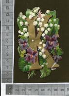 CHROMO DECOUPIS GAUFRÉ / LETTRE ALPHABET / K / FLEURS MUGUET ET VIOLETTES - Flowers