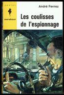 """""""  LES COULISSES DE L'ESPIONNAGE """", Par André FERNEZ - E.O. MJ N° 272 - Espionnage. - Marabout Junior"""