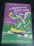 7E) SPARTITO E LA BARCA TORNO SOLA IV FESTIVAL SANREMO - Partitions Musicales Anciennes