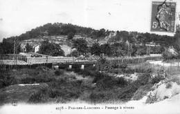 CPA De Pas-des-lanciers (Bouches Du Rhône) - Passage à Niveau. N° 4078. Bon état. - Autres Communes