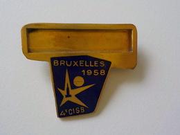 Expo 1958 Broche Badge  Souvenir Exposition Universelle 58 Bruxelles - Saisons & Fêtes