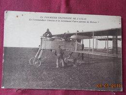 CPA - Le Commandant Cheutin Et Le Lieutenant Faure Partent De Meknès - La 1ère Traversée De L'Atlas - Aviateurs