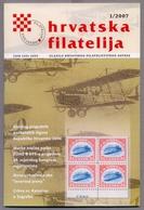 Craotia Hrvatska Hrvatska Filatelija Croatian Philately Magazine Of Croatian Philatelic Society 2007 No. 1 - Revistas