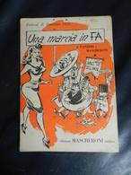 7E) SPARTITO UNA MARCIA IN FA SANREMO 1959 - Spartiti