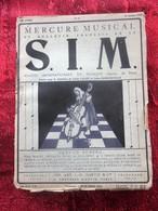 1907 MERCURE MUSICAL BULLETIN Français S.I.M.-SOCIÉTÉ INTERNATIONAL DE MUSIQUE Revue Culture PIANO - POÉSIE PARTITIONS - Música
