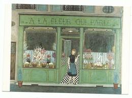 """Carte Fantaisie Illustrateur Ou Peintre J Benoit La Fleuriste """" A La Fleur Qui Parle """" Magasin Vitrine Naif - Peintures & Tableaux"""
