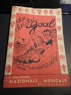 7E) SPARTITO CALCIO FOOTBALL TESTO DI LARICI MUSICA RAVASINI DAI DAI DAI GOAL 1947 CIRCA - Spartiti