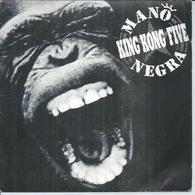 """45 Tours SP - MANO NEGRA  - VIRGIN 90560  """" KING KONG FIVE """" + 2 - Autres - Musique Française"""
