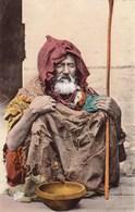 SCENES ET TYPES - Mendiant Arabe - Scènes & Types