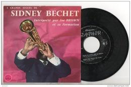 DISQUE 45T . 4 SUCCÈS DE SIDNEY BECHET INTERPRÉTÉ PAR JOE BROWN ET SA FORMATION - Réf. N°2D - - Jazz