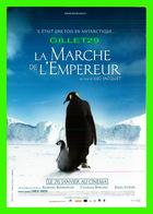 """AFFICHES DE FILM  """" LA MARCHE DE L'EMPEREUR """" FILM DE LUC JACQUET EN 2005 - - Affiches Sur Carte"""