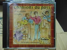 Chansons Du Pays/ A Répondre- A Boire - Country & Folk