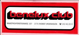 Sticker - Benelux Club - Maastrichtersteenweg Riemst Vroenhoven - Autocollants