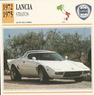CARTE FICHE - LANCIA STRATOS - AUTO DA CORSA - ANNO 1972-1975 - CON CARATTERISTICHE - LEGGI - Automobili