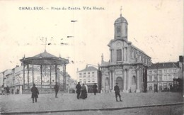 BELGIQUE Belgium ( Hainaut ) CHARLEROI : Place Du Centre - Ville Haute - CPA - Belgien België Belgio Bélgica - Charleroi