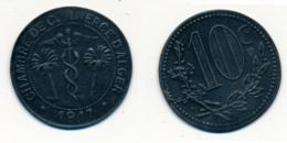 1917 // ALGERIE // CHAMBRE DE COMMERCE // 10 Centimes - Colonies
