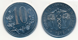 1918 // ALGERIE // CHAMBRE DE COMMERCE // 10 Centimes - Colonies