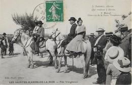 SAINTES MARIES DE LA MER :Fête  Vierginenco Avec  Les Gardians Sur Leurs Chevaux (1912 ) Carte  Rare - Saintes Maries De La Mer