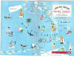 GIRO DEL MONDO PICCOLE ANTILLE MONDADORI 1962 - History, Philosophy & Geography