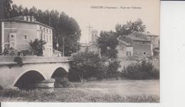 84 SORGUES  -  Pont Sur L'Ouvèze  - - Sorgues