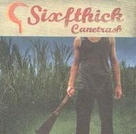 SIXFTHICK - Canetrash - LP - ROCK'N'ROLL - Rock