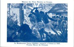 OCEANIE - Wallis Et Futuna - Le Bienheureux Pierre Chanel - Wallis E Futuna