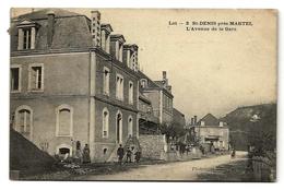 St-DENIS Près MARTEL (46) - L'Avenue De La Gare - Prix Fixe - Autres Communes